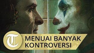 Film Joker Menuai Banyak Kontroversi hingga Dilakukan Penanganan Ekstra