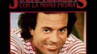 JULIO IGLESIAS - CON LA MISMA PIEDRA
