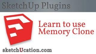SketchUp Plugin Tutorial | Memory Clone
