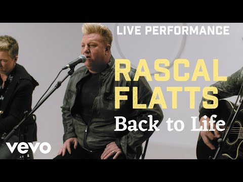Back to Life <br>Vevo Performance Version<br><font color='#ED1C24'>RASCAL FLATTS</font>
