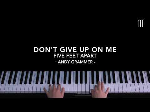 Andy Grammer - Don't Give Up On Me Piano Cover (Five Feet Apart Soundtrack)