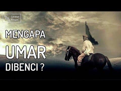 Mengapa Umar Dibenci ?