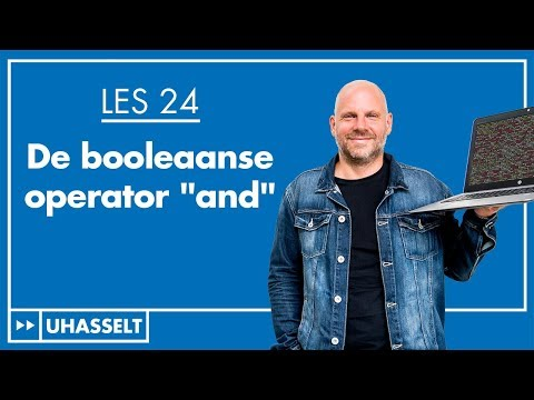 "De booleaanse operator ""and"""
