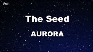 The Seed   AURORA Karaoke 【No Guide Melody】 Instrumental