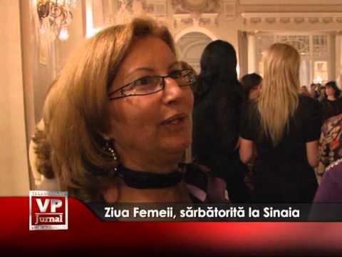 Ziua Femeii, sărbătorită la Sinaia