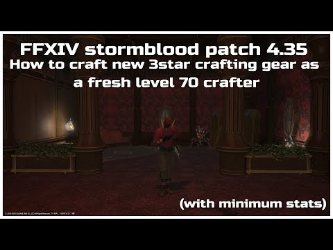 FFXIV stormblood patch 4 35 How to craft new 3star crafting