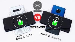Samsung Galaxy S10 vs Huawei Mate 20 Pro - PowerShare vs Wireless Reverse Charging