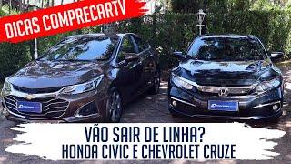Honda Civic e Chevrolet Cruze vão sair de linha?