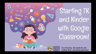 Starting TK and Kinder with Google Classroom!