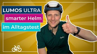 LUMOS Ultra im Test - Was kann der smarte Fahrradhelm mit Licht und Blinker? Der beste Helm?
