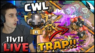 *Fell For The Trap!!* CWL LIVE TH 11 Electrone Attack | Clash of Clans