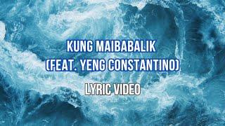 Kung Maibabalik Ko Lang - Letter Day Story Ft. Yeng Constantino (Lyrics) High Quality Mp3