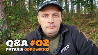 Pytania i odpowiedzi czyli Q&A#02 - Odpowiadamy na Wasze pytania [WP]