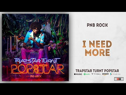 "PnB Rock – ""I Need More"""