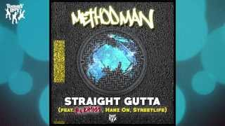 Method Man   Straight Gutta (feat. Redman, Hanz On, Streetlife)