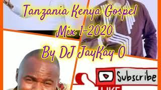 KENYA TANZANIA GOSPEL MIX DJ MILLIONEA