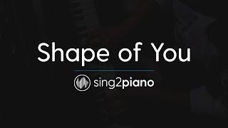 Shape of You (Piano Karaoke Instrumental) Ed Sheeran