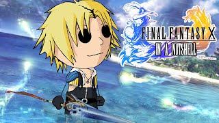 Final Fantasy X In a Nutshell! (Animated Parody)