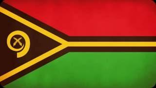 Vanuatu National Anthem