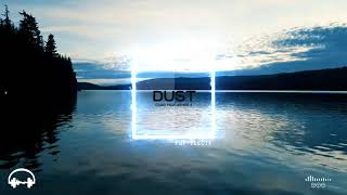 CLMD - Dust (feat. Astrid S)