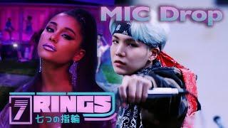 7 RINGS X MIC DROP   Ariana Grande & BTS (Mixed Mashup)