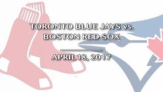 Toronto Blue Jays vs. Boston Red Sox @ Rogers Centre 4/18/17 - J&C Toronto