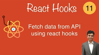 lecture 11 how to fetch data from api using react hooks