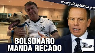 Presidente Bolsonaro dá o recado!!