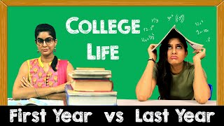 COLLEGE LIFE: FIRST YEAR VS. LAST YEAR | ANISHA DIXIT | RICKSHAWALI