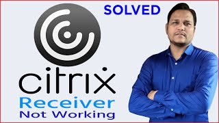 [SOLVED] Citrix receiver is not working | Citrix not responding | Citrix app not launching ...