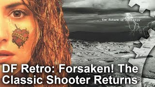 DF Retro: Forsaken - The Classic 90s Shooter Returns to PC and Xbox One!