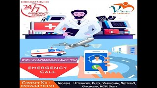 Shifting the Critical Patients with the ICU Setup by Vedanta Air Ambulance