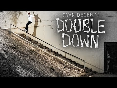 """preview image for Ryan Decenzo's """"Double Down"""" Part"""