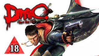 DMC Devil May Cry Walkthrough - Part 18 Devil Inside Let's Play 2013 Gameplay Commentary