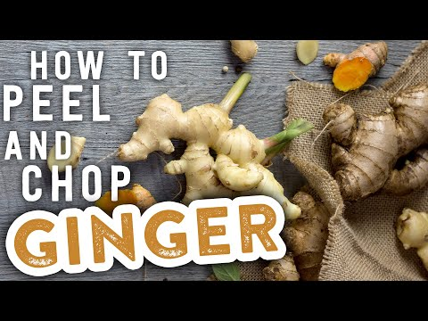 How to Peel and Chop Ginger