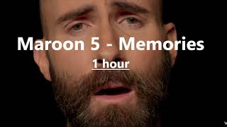 Maroon 5   Memories (1 Hour Version)