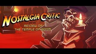 Indiana Jones and the Temple of Doom - Nostalgia Critic