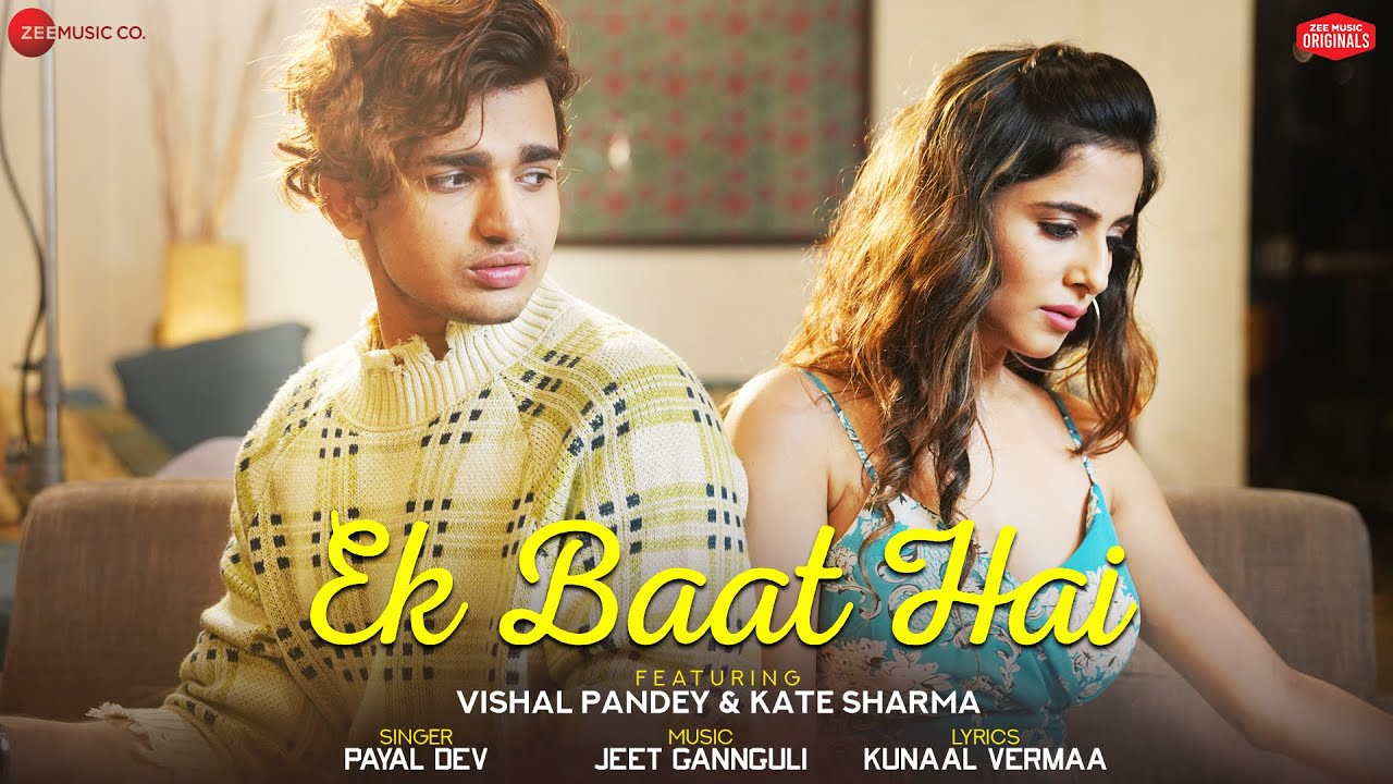 Ek baat Hai Lyrics by Payal dev