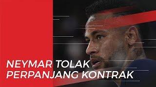 Neymar Tolak Tawaran PSG untuk Perpanjang Kontraknya