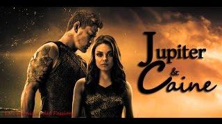 Jupiter Ascending - Jupiter & Caine - We found love