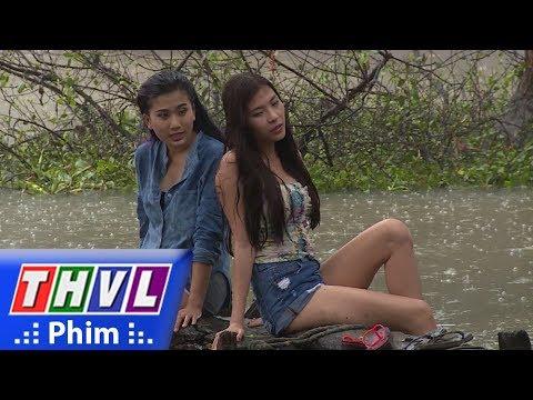 THVL | Tình kỹ nữ - Tập 4[2]: Thư đang tắm ngoài