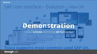 Tricentis Tosca MOOC:Testing of S/4 HANA with the Newest SAP Fiori Interface