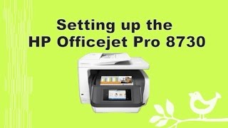 HP Officejet Pro 8710 / 8720 / 8730 / 8740 Printer Setup and Connection - Part 1
