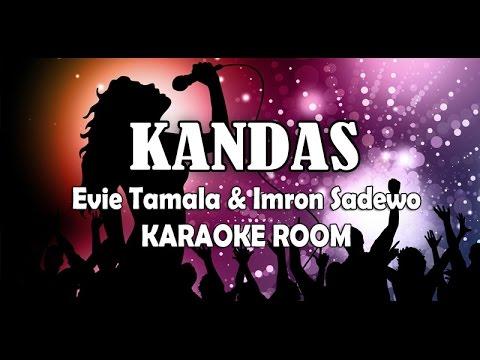 Kandas karaoke   evie tamala   imron lirik lagu karaoke dangdut tanpa vocal