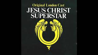 Jesus Christ Superstar (Original London Cast) - 9. King Herod's Song