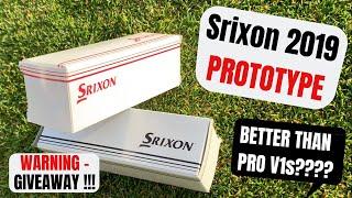 Srixon 2019 Prototype Golf Balls... Better Than Titleist Pro V1s???