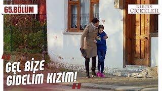 Büşra'ya kucak açan Nazan! - Kırgın Çiçekler 65.Bölüm