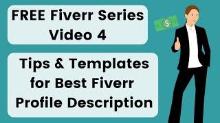 4. Fiverr Profile Description Templates & Examples 2020 - Tips to Write Fiverr Profile Description