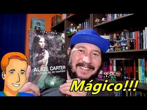 Alice Carter e o Theatro de Vampiros, de Lisa Lopes, Editora Selo Jovem
