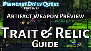 Artifact Weapon Trait & Relic Guide: Legion Beta